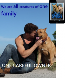 One Careful Owner we-are-all-creatures-of-one-family