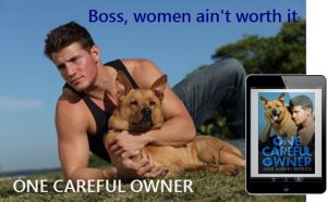 One Careful Owner Dog Women Ain't Worth It