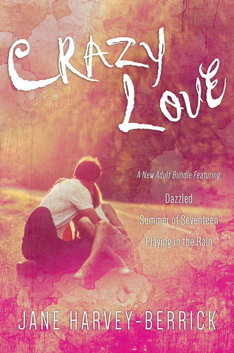 Crazy Love – A New Adult Box Set